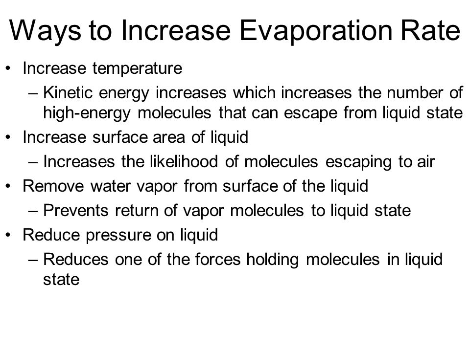 Ways to Increase Evaporation Rate
