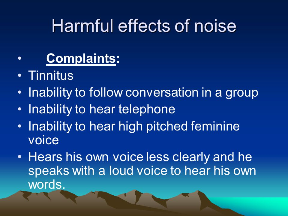 Harmful effects of noise