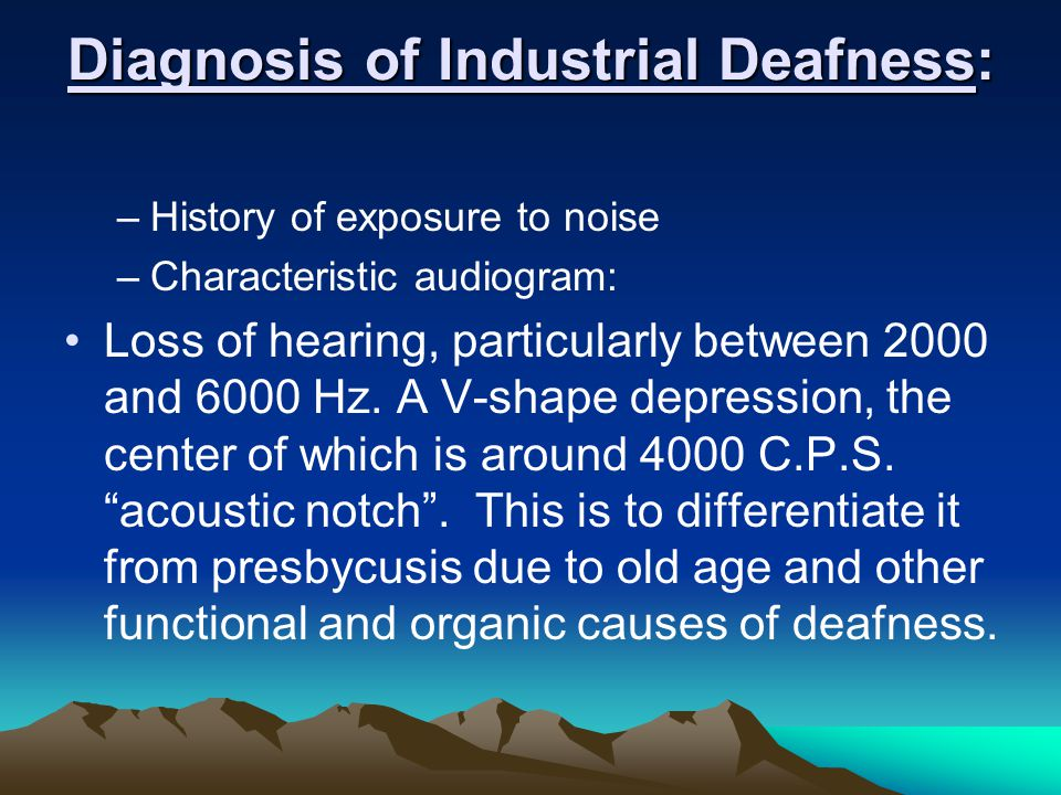 Diagnosis of Industrial Deafness:
