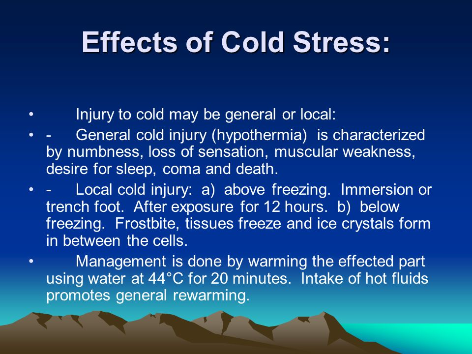 Effects of Cold Stress: