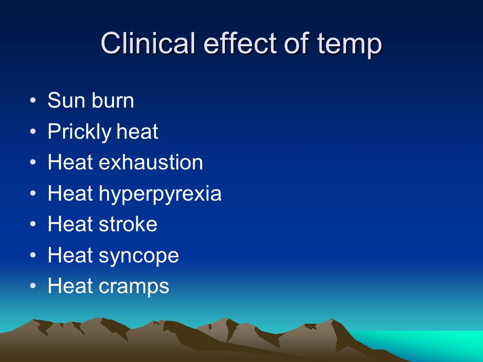 Clinical effect of temp