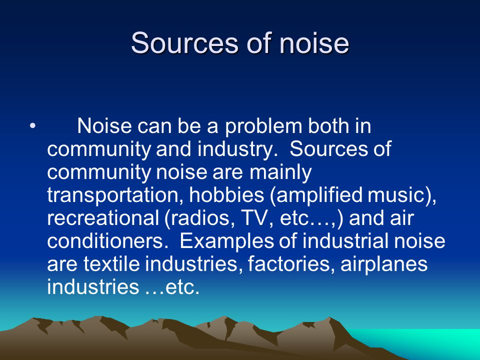 Sources of noise