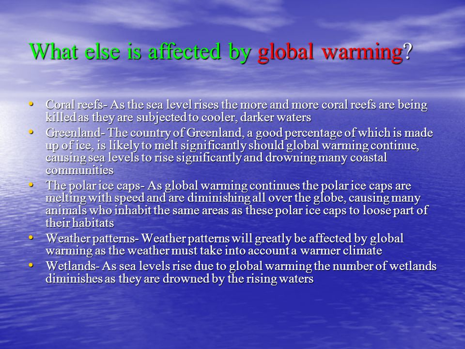 What else is affected by global warming