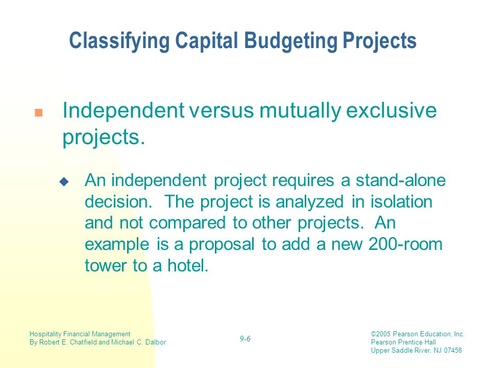 Classifying Capital Budgeting Projects