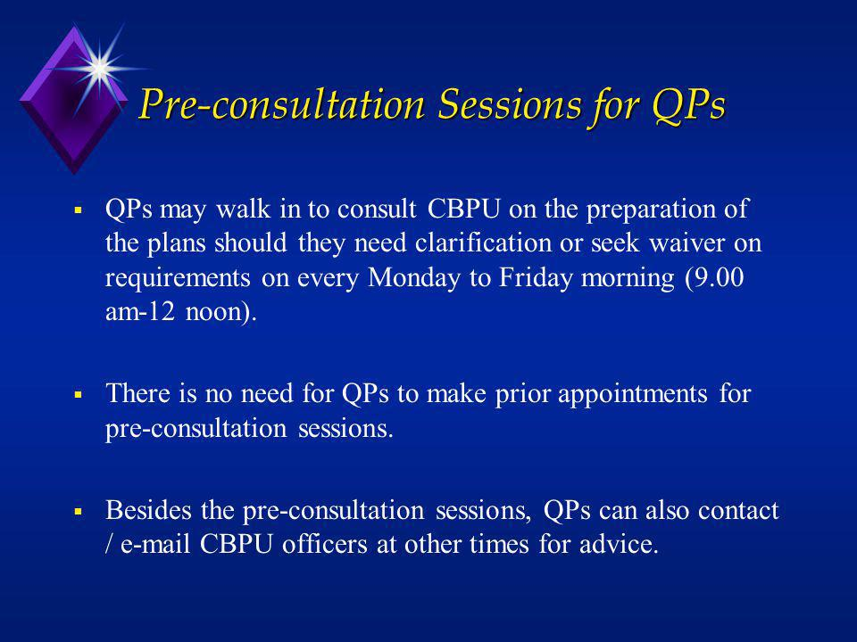 Pre-consultation Sessions for QPs