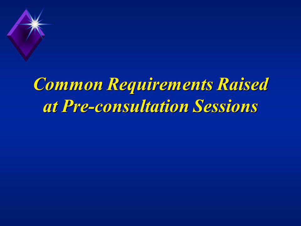 Common Requirements Raised at Pre-consultation Sessions