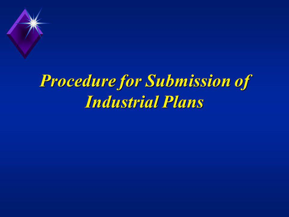 Procedure for Submission of Industrial Plans