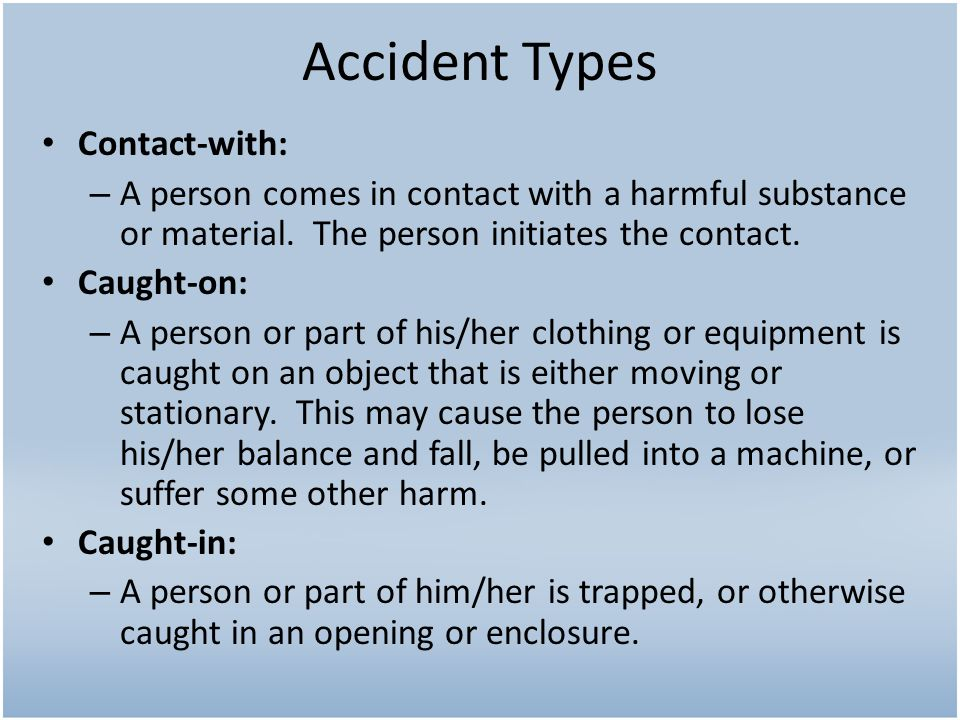 Accident Types Contact-with: