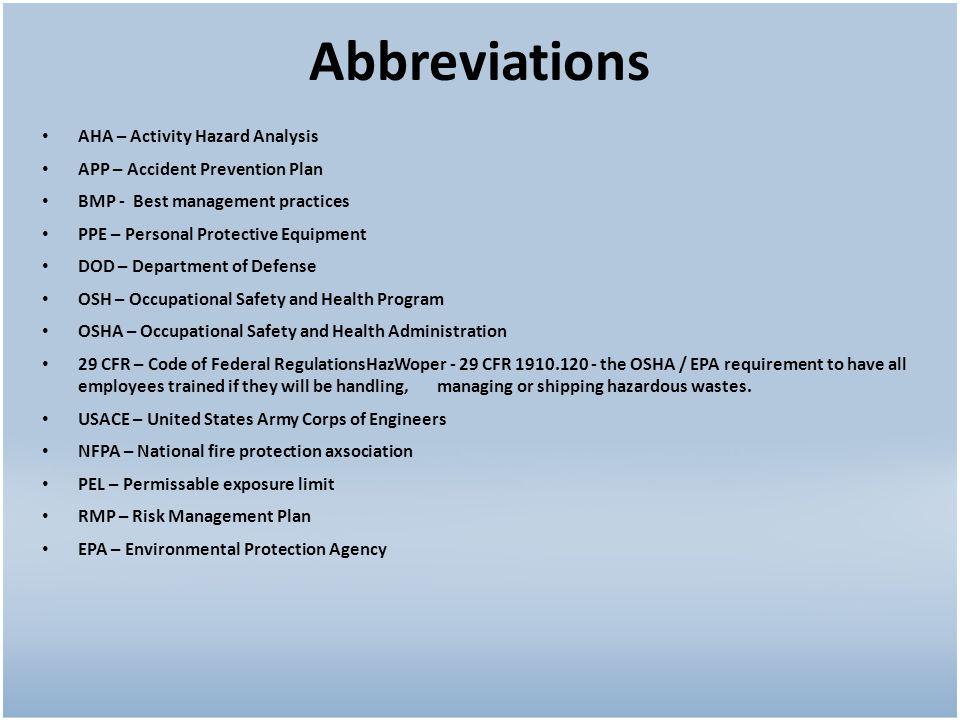 Abbreviations AHA – Activity Hazard Analysis