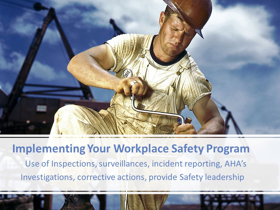 Implementing Your Workplace Safety Program
