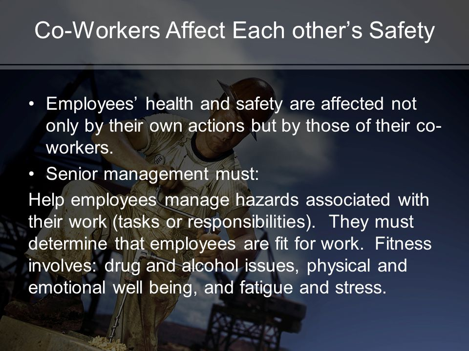 Co-Workers Affect Each other's Safety