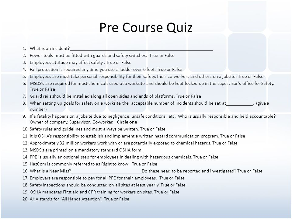 Pre Course Quiz What is an incident ___________________________________________________________.