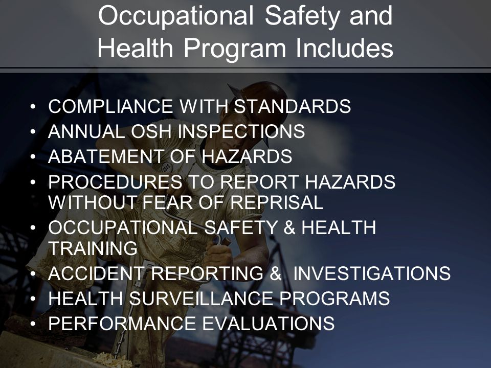 Occupational Safety and Health Program Includes