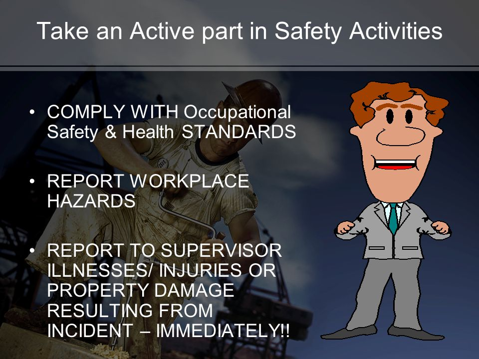 Take an Active part in Safety Activities