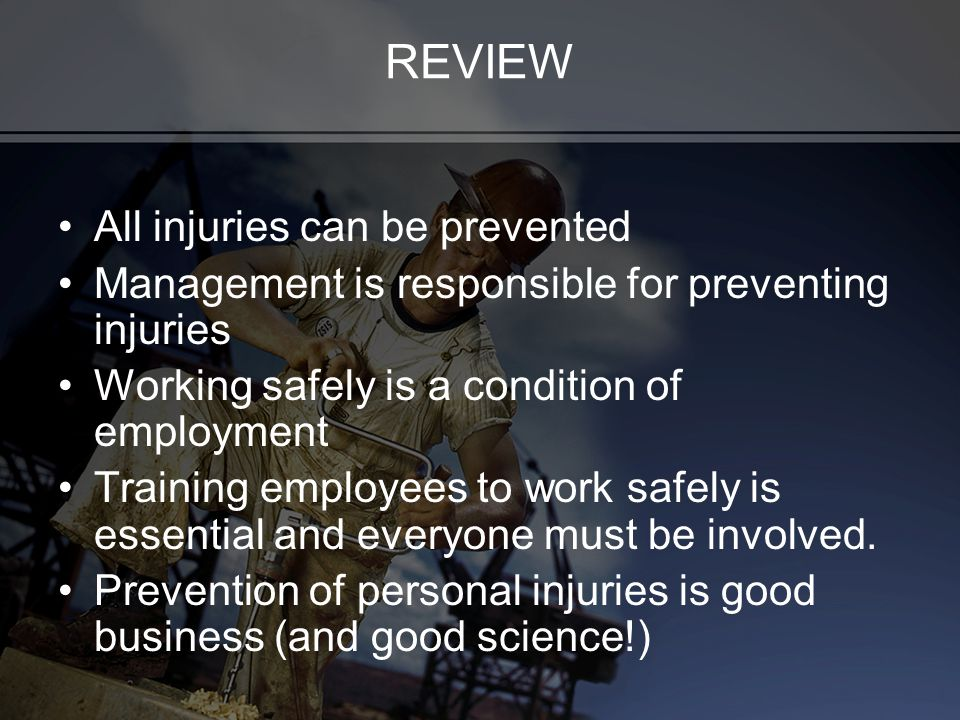 REVIEW All injuries can be prevented
