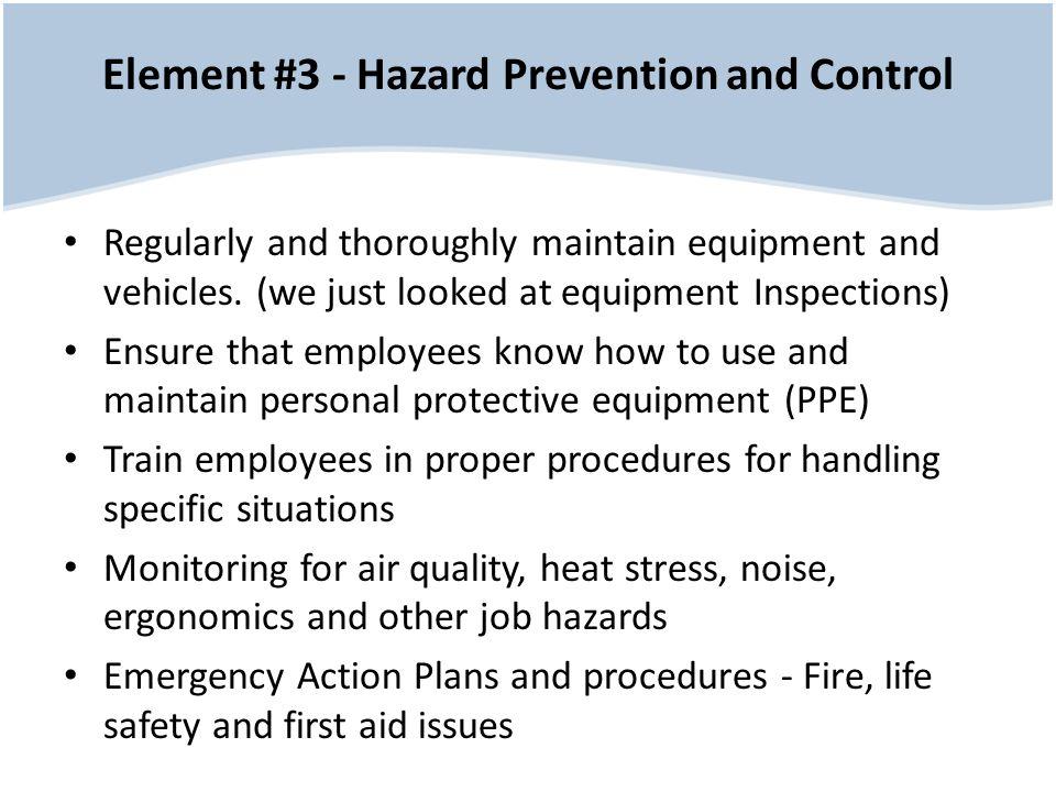 Element #3 - Hazard Prevention and Control