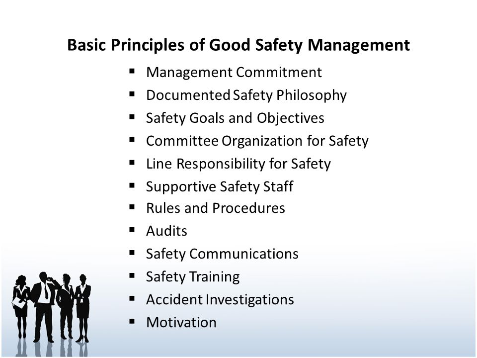 Basic Principles of Good Safety Management