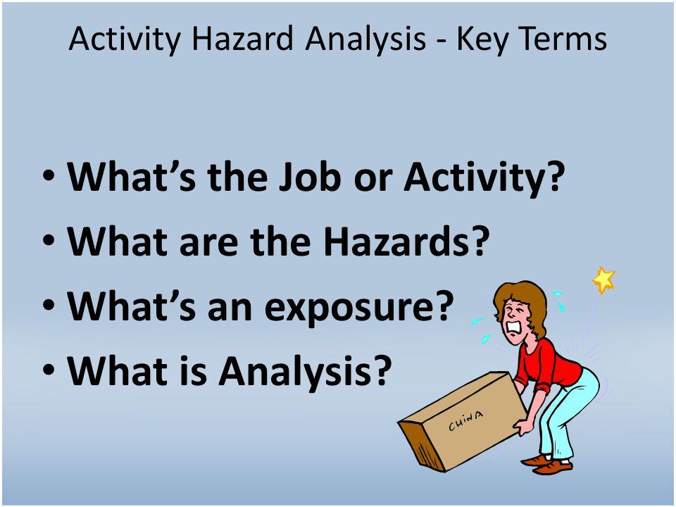 Activity Hazard Analysis - Key Terms