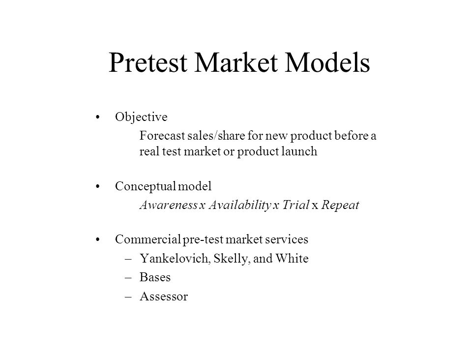 Pretest Market Models Objective
