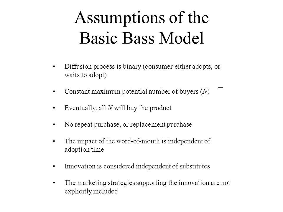 Assumptions of the Basic Bass Model