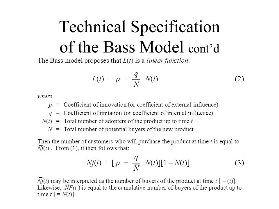 Technical Specification of the Bass Model cont'd