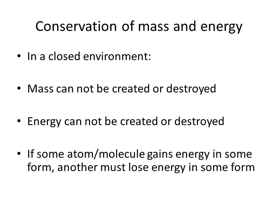 Conservation of mass and energy