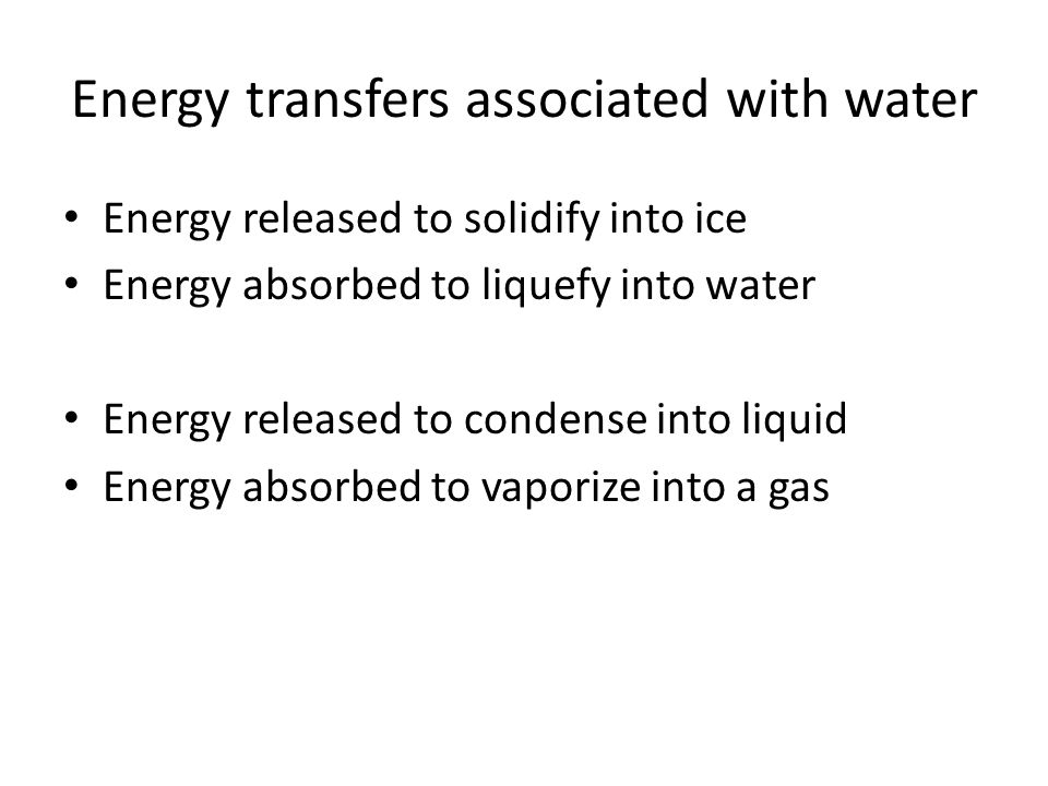 Energy transfers associated with water