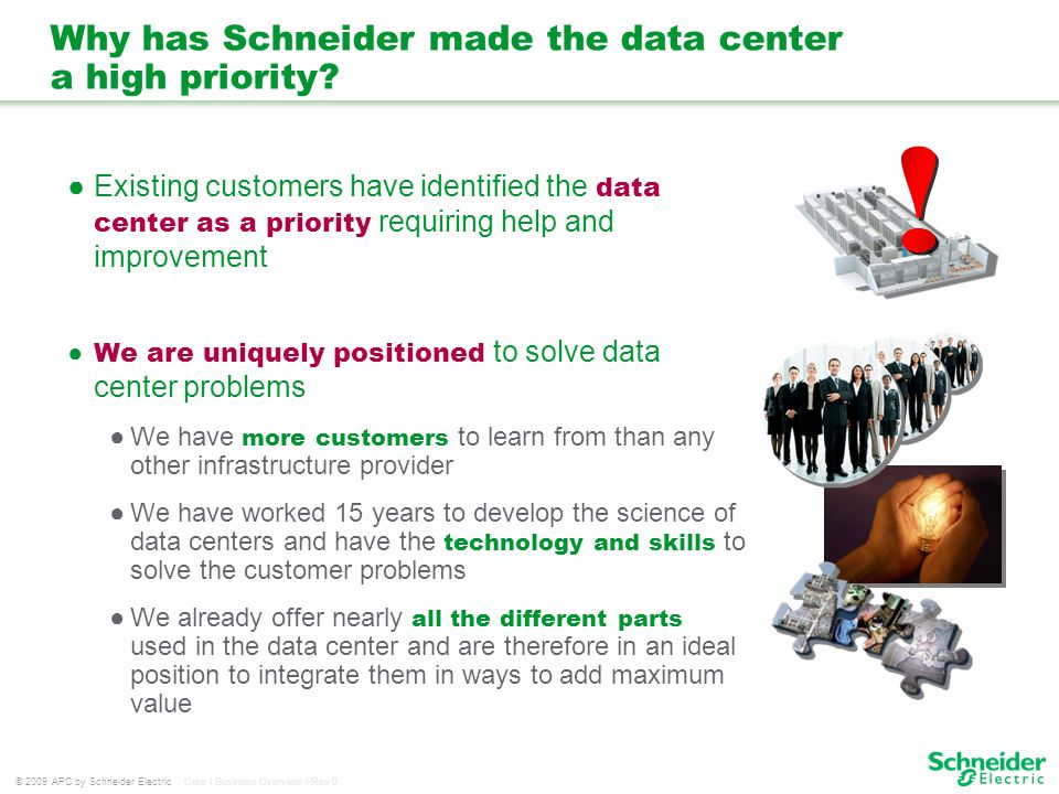 Why has Schneider made the data center a high priority