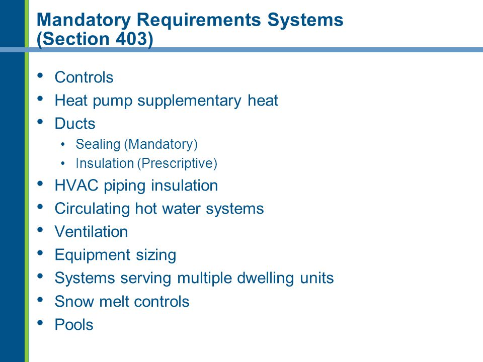 Mandatory Requirements Systems (Section 403)