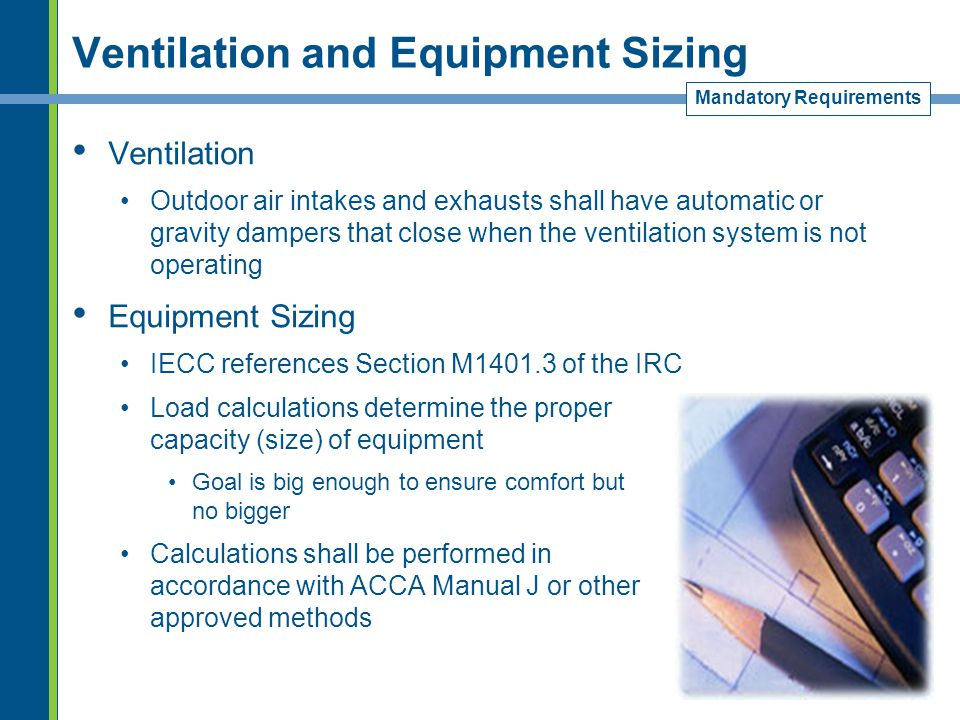 Ventilation and Equipment Sizing