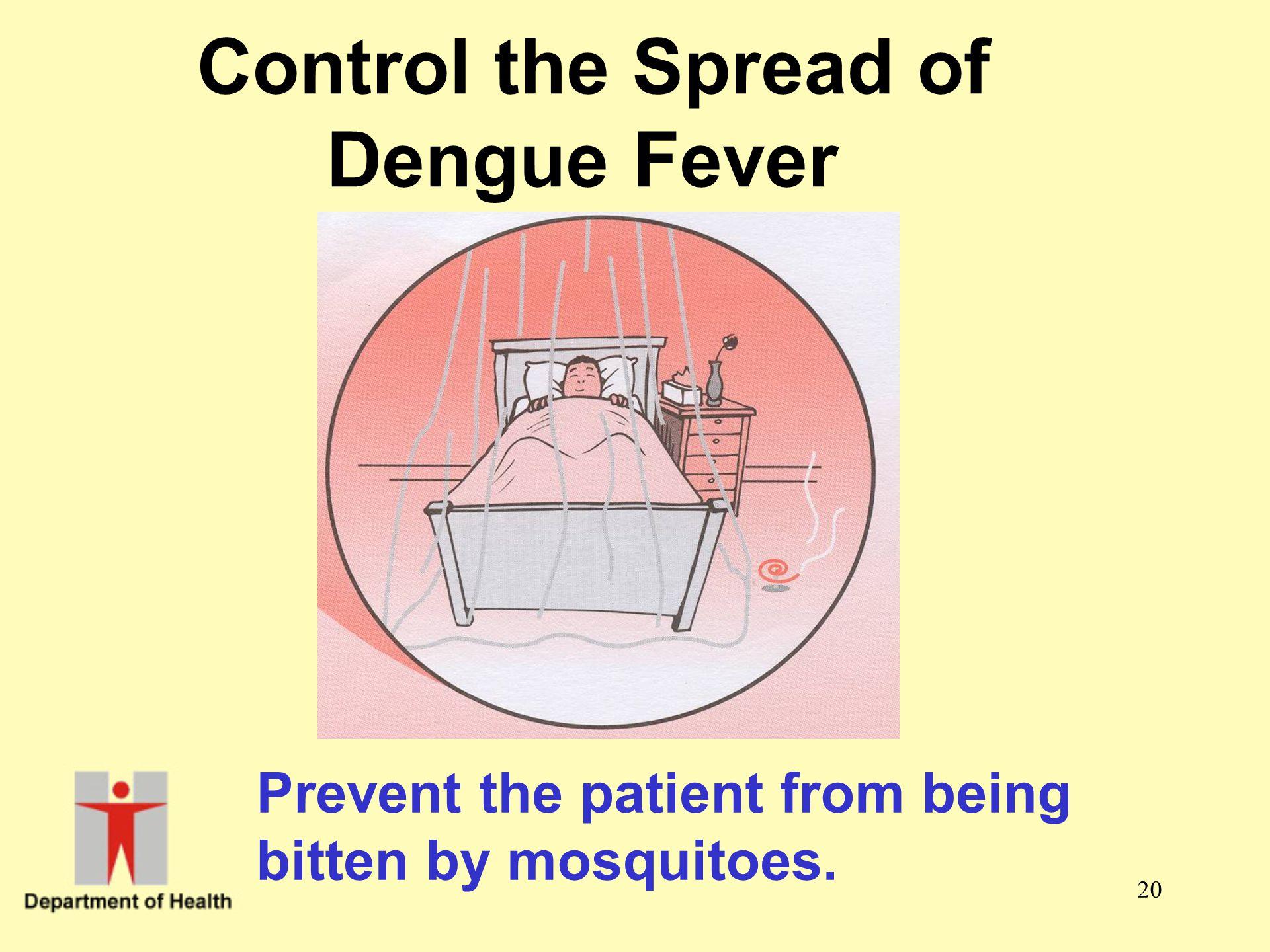 Control the Spread of Dengue Fever