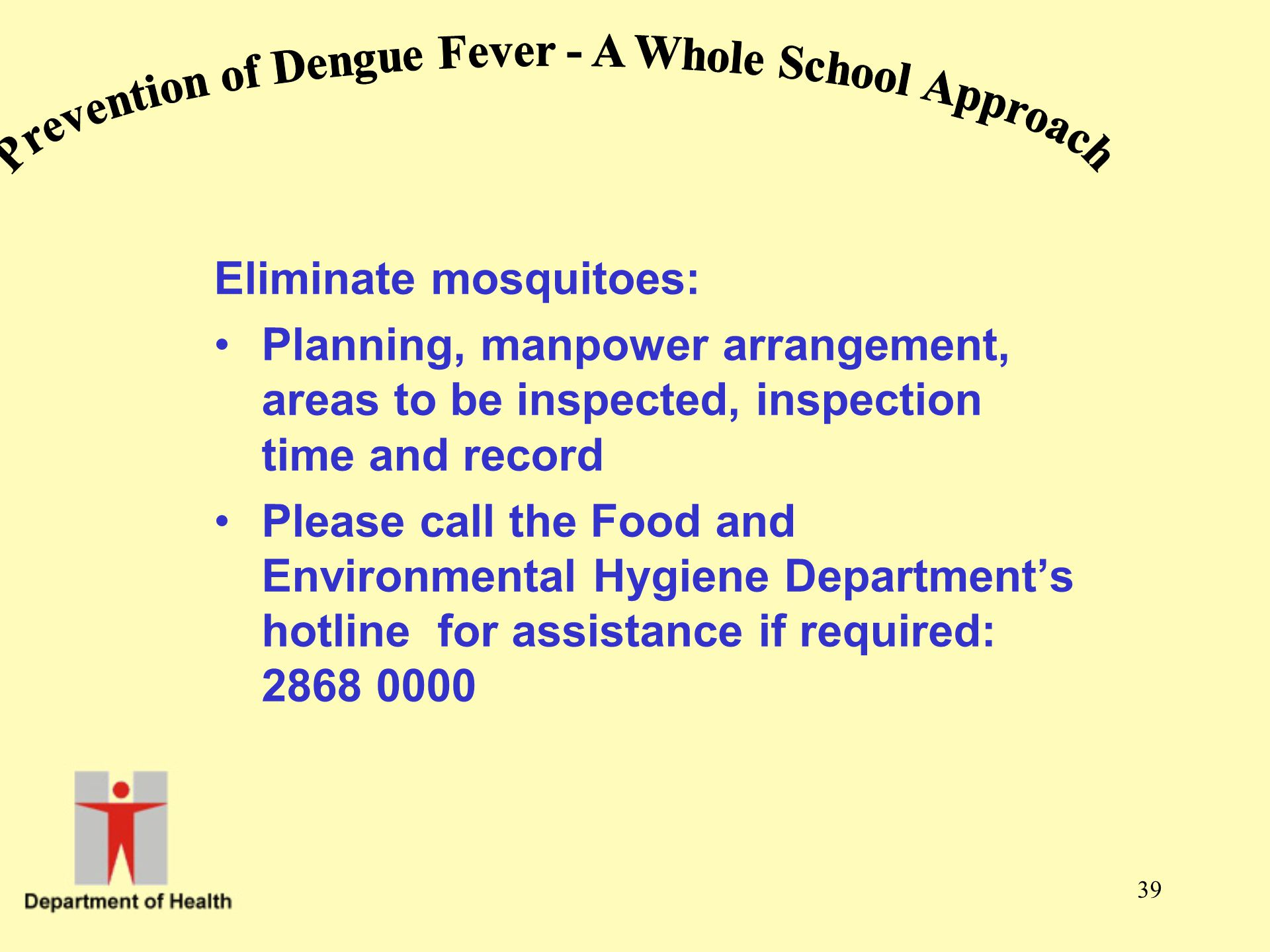 Prevention of Dengue Fever - A Whole School Approach