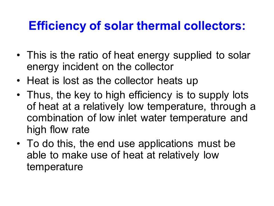 Efficiency of solar thermal collectors:
