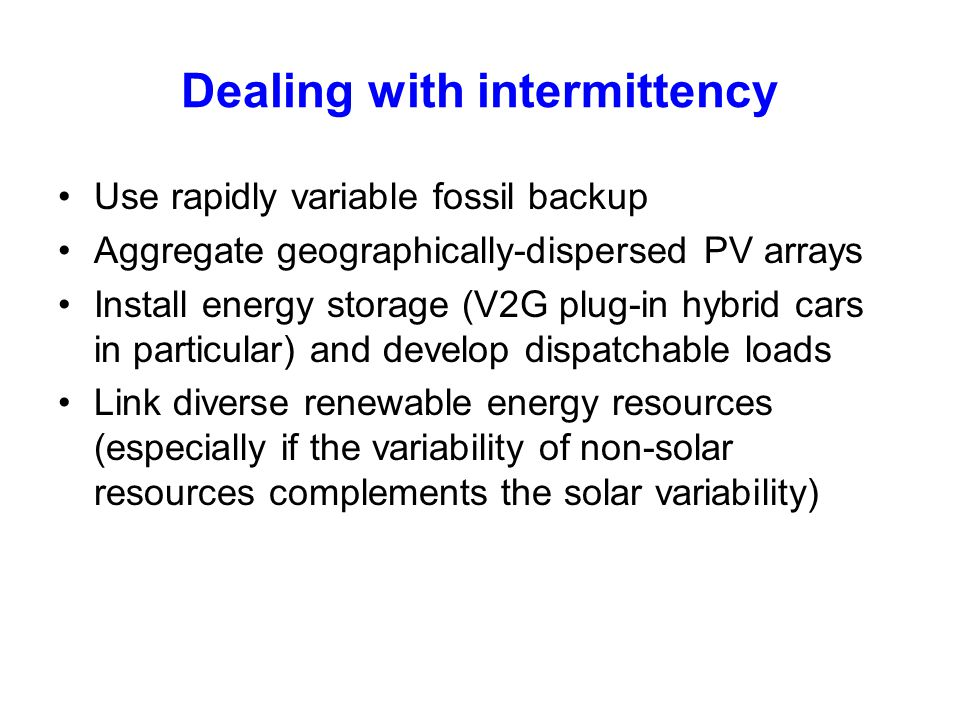 Dealing with intermittency