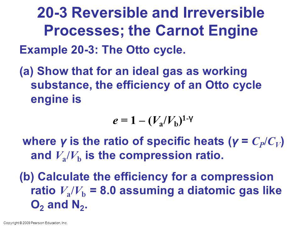 20-3 Reversible and Irreversible Processes; the Carnot Engine