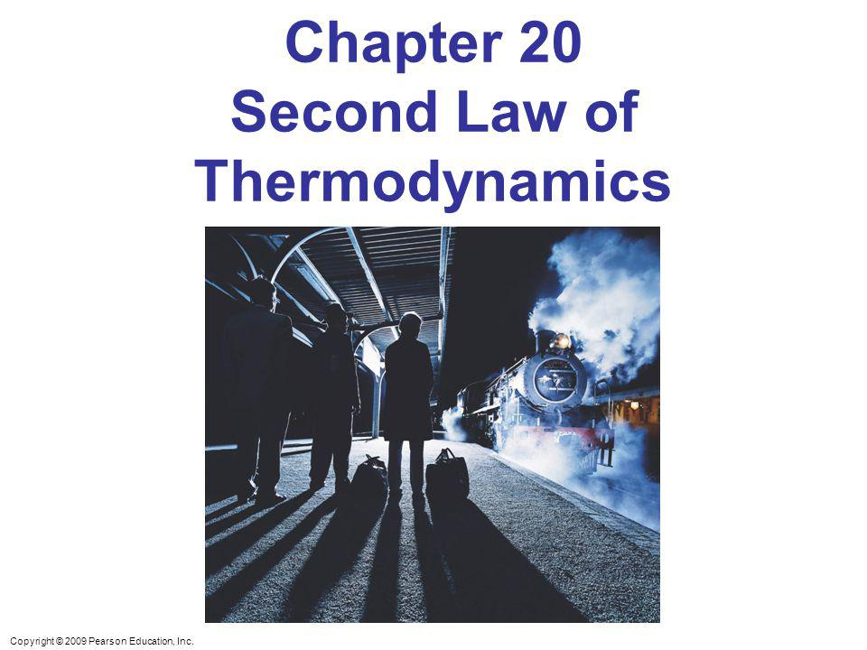 Chapter 20 Second Law of Thermodynamics