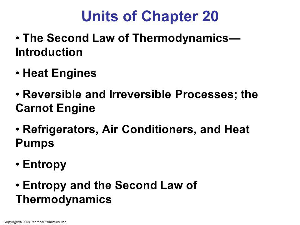 Units of Chapter 20 The Second Law of Thermodynamics—Introduction