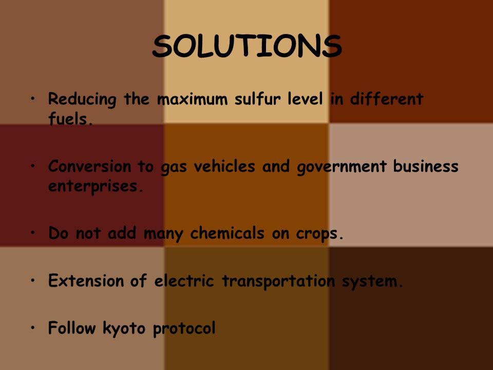 SOLUTIONS Reducing the maximum sulfur level in different fuels.