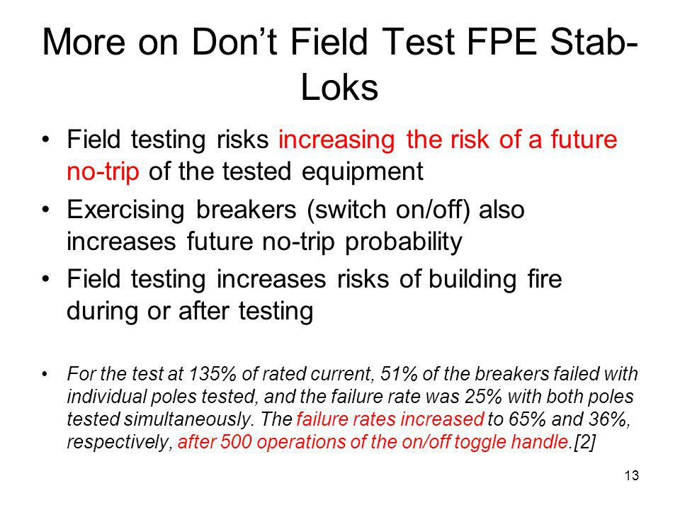 More on Don't Field Test FPE Stab-Loks