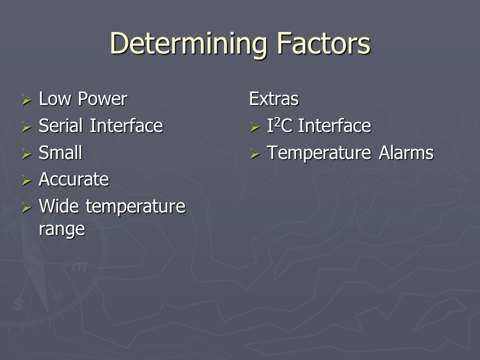Determining Factors Low Power Serial Interface Small Accurate