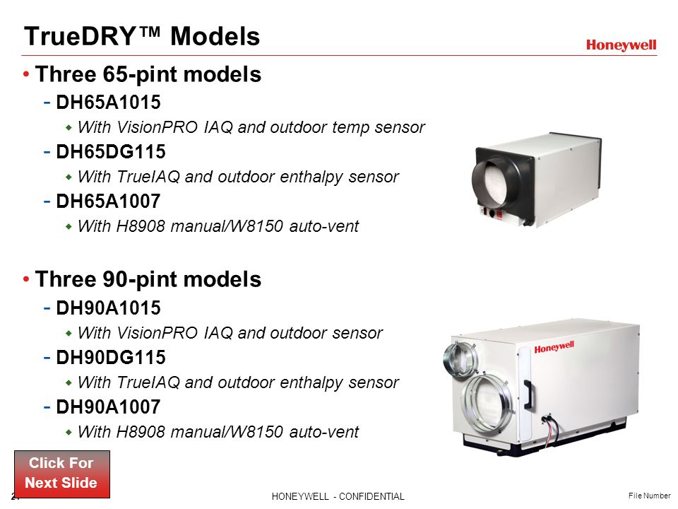 TrueDRY™ Models Three 65-pint models Three 90-pint models DH65A1015