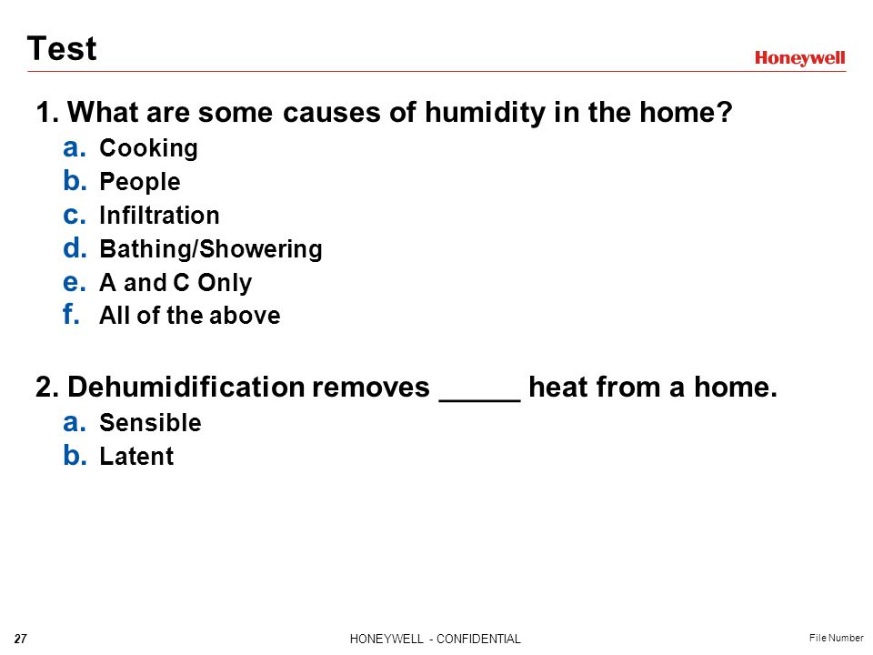 Test 1. What are some causes of humidity in the home