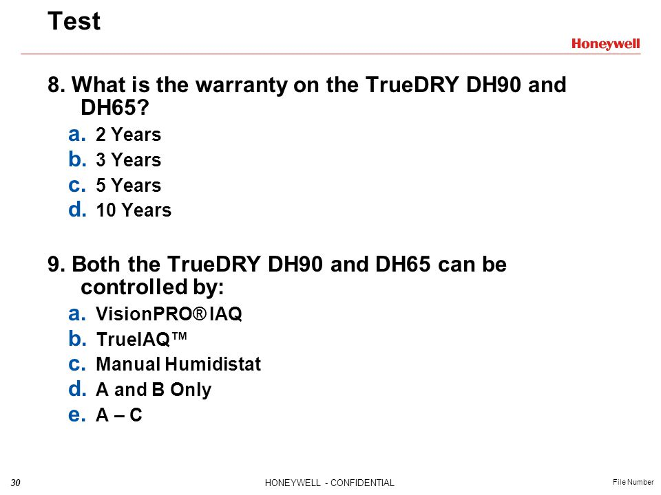 Test 8. What is the warranty on the TrueDRY DH90 and DH65