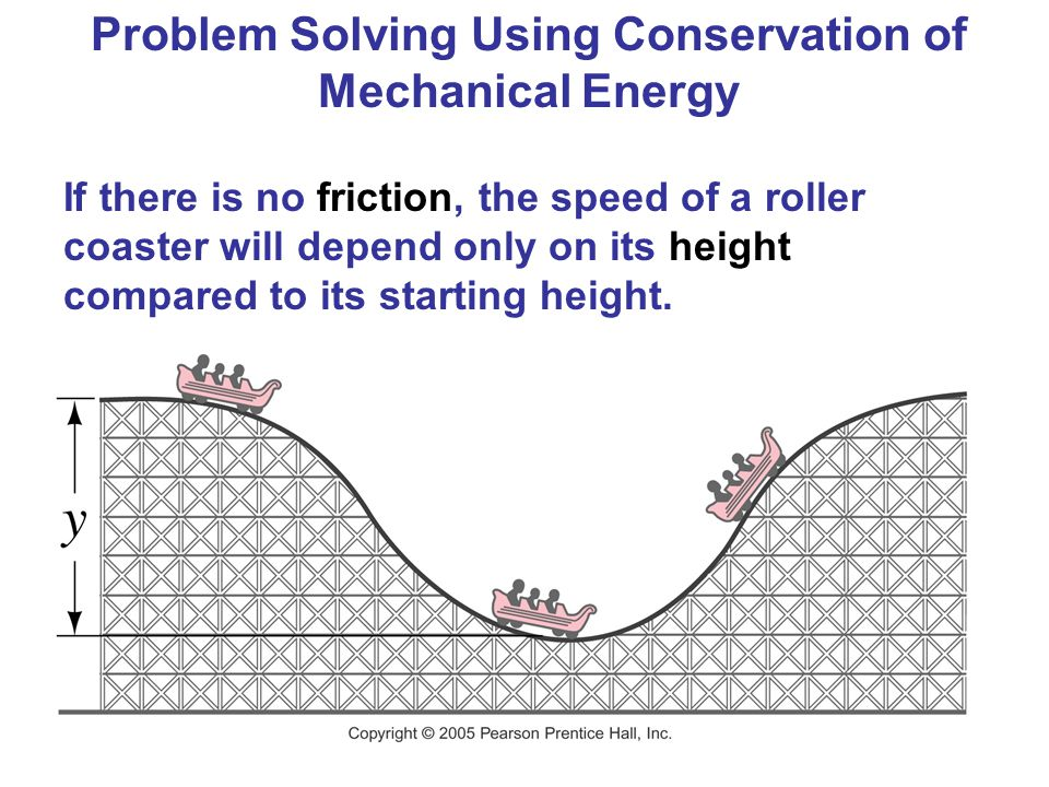 Problem Solving Using Conservation of Mechanical Energy
