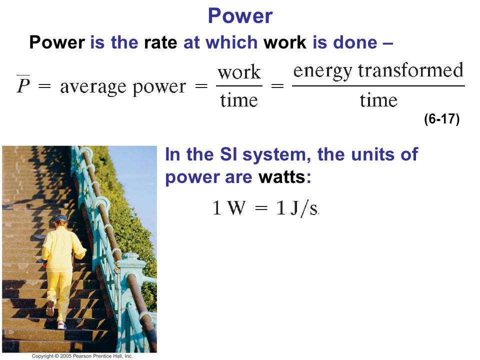 Power Power is the rate at which work is done –