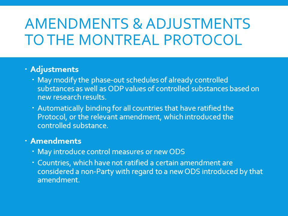 Amendments & Adjustments to the Montreal Protocol