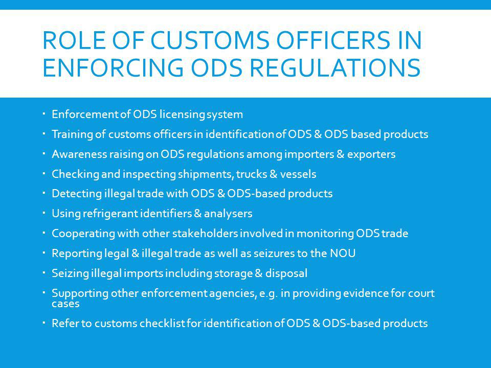Role of Customs Officers in enforcing ODS regulations