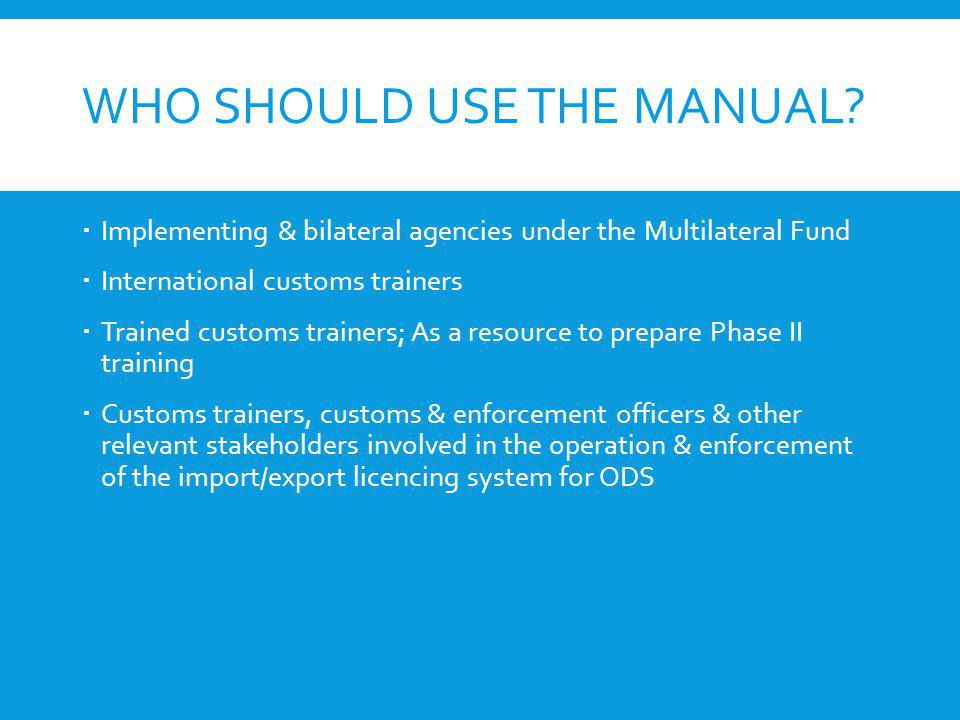 Who should use the manual