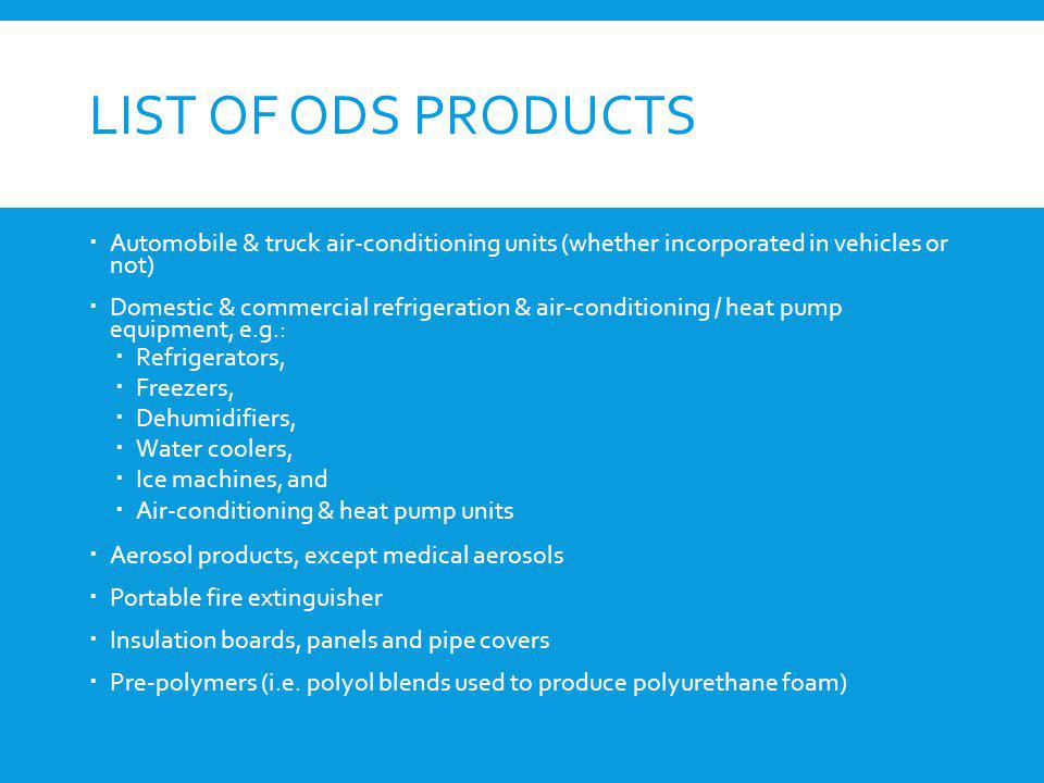 List of ODS products Automobile & truck air-conditioning units (whether incorporated in vehicles or not)