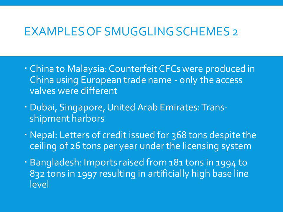 Examples of smuggling schemes 2